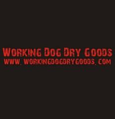 Working Dog Dry Goods